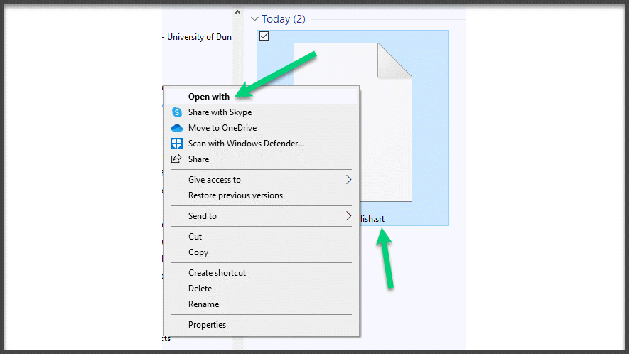 Screenshot of an SRT file with the menu open and an arrow pointing at the first item 'Open with'.